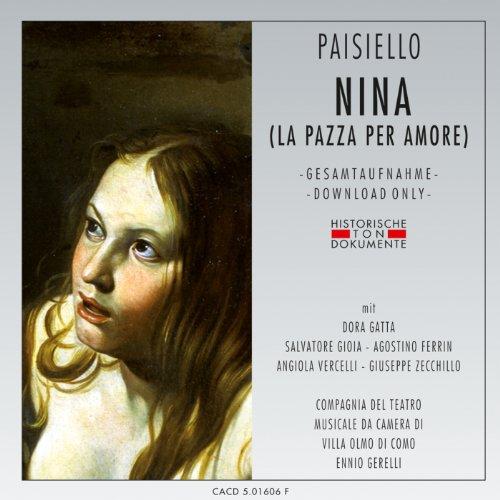 Nina (La Pazza Per Amore): Zweiter Akt - Oh, che dolce sospirare