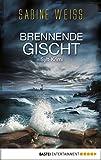 Brennende Gischt: Sylt-Krimi (Liv Lammers 2) von Sabine Weiß
