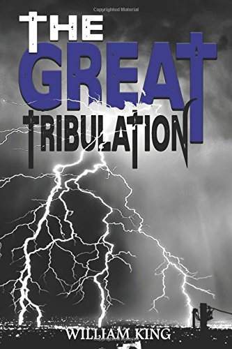 The Great Tribulation por William King