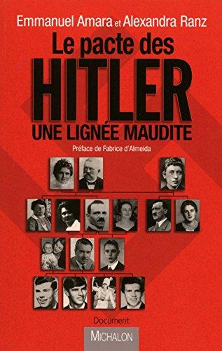 Le pacte des Hitler - Une lignée maudite par Emmanuel Amara