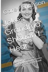 Jokes Grandma Shouldn't Hear