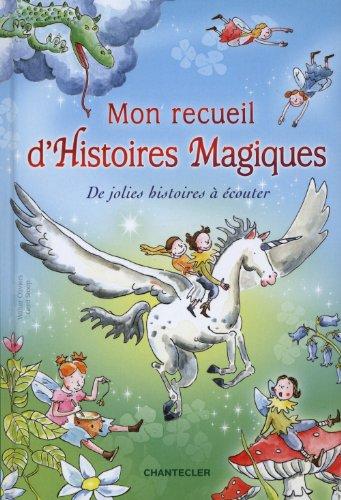 Mon recueil d'histoires magiques