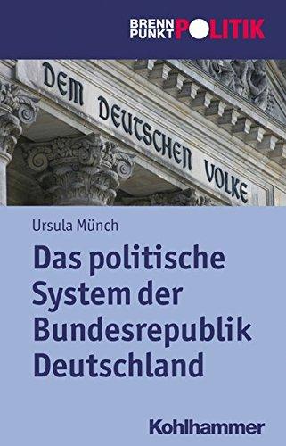 Das politische System der BRD (Brennpunkt Politik)