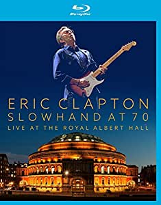 Eric Clapton : Slowhand at 70 Live at the Royal Albert Hall [Blu-ray] [Import italien]