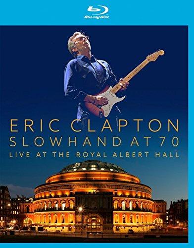 Eric Clapton - Slowhand At 70 - Live At The Royal Albert Hall [Blu-ray]