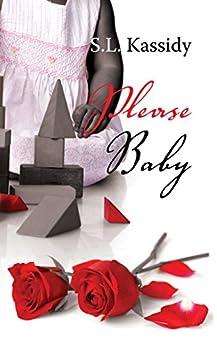 Please Baby (English Edition) von [Kassidy, S.L.]