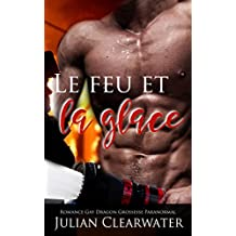 Le feu et la glace: Romance Gay Dragon Grossesse Paranormal