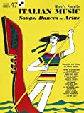 World's Favorite Italian Music: Songs, Dances and Arias, With Guitar Chords for Voice and Piano