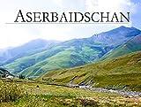 Aserbaidschan - Ein Bildband -