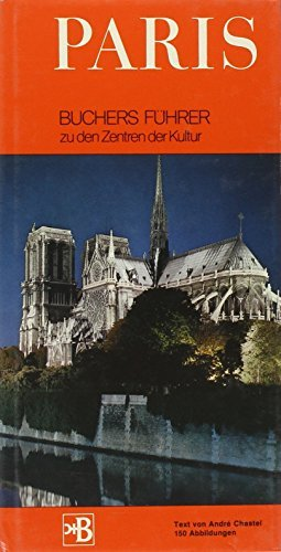 Portada del libro Paris (World Cultural Guides) by Andre Chastel (1971-05-24)