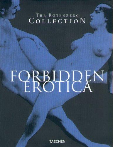 Forbidden Erotica : The Rotenberg Collection par Mark Rotenberg