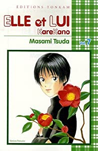 Elle et lui - Kare kano Edition simple Tome 7