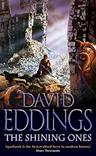 The Shining Ones par David Eddings