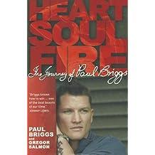 Heart Soul Fire by Paul Briggs (2007-07-01)