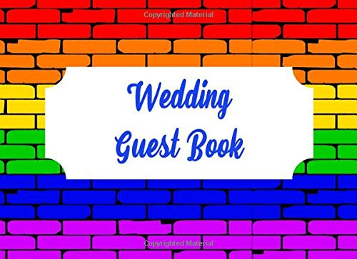 Wedding Guest Book: LGBTQ Log Registry for Messages and Advice | Track 400 Guests and Their Contact Information | Beautiful Rainbow Brick Wall Matte Cover -
