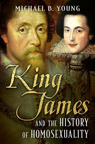 King James and the History of Homosexuality (English Edition)
