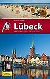 Lübeck MM-City: inkl. Travemünde Reiseführer mit vielen praktischen Tipps und kostenloser App - Matthias Kröner