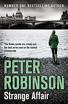 Strange Affair (The Inspector Banks Series, Book 15) by [Robinson, Peter]