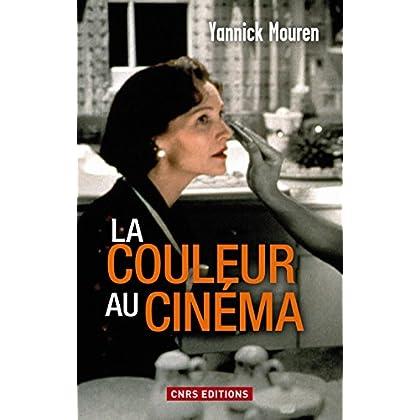 Couleur au cinéma (La) (ART/CINEMA)