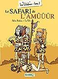 Les Citadines - Tome 2 - Le safari de l'amûûûr (French Edition)