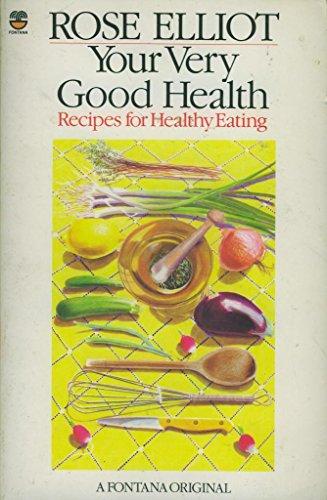 Your Very Good Health: Recipes for Healthy Eating
