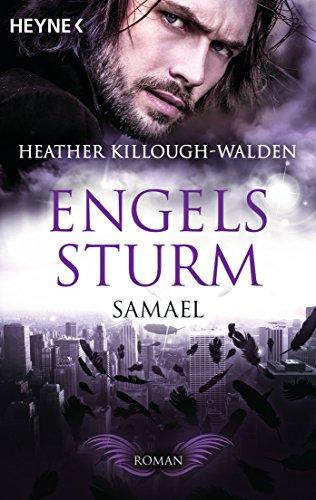 Engelssturm - Samael: Band 5 - Roman von [Killough-Walden, Heather]