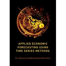 Applied Economic Forecasting using Time Series Methods (English Edition)