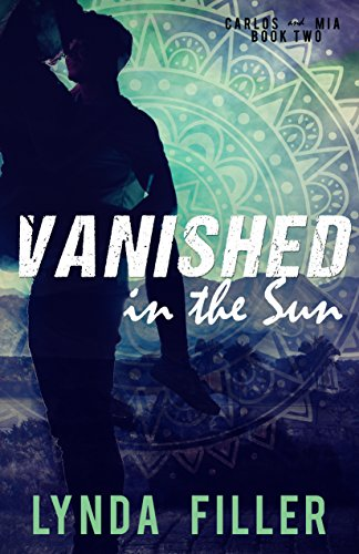 Vanished in the Sun (Carlos and Mia Book Book 2) (English ...