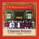 A Sixpenny Romance: Celebrating a Century of Value at Woolworths