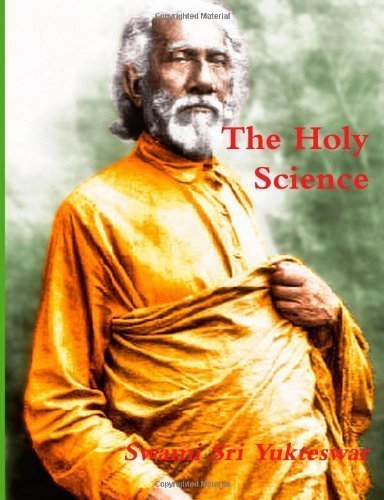 The Holy Science by Yukteswar, Swami Sri (1/14/2013)