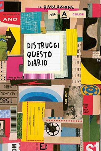 Distruggi questo diario (a colori)