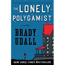 (The Lonely Polygamist) By Udall, Brady (Author) Paperback on (04 , 2011)
