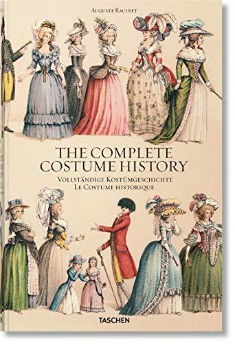 Auguste Racinet. Complete Costume History - Racinet Kostüm Geschichte