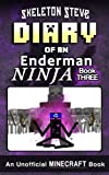 Diary of a Minecraft Enderman Ninja - Book 3: Unofficial Minecraft Books for Kids, Teens, & Nerds - Adventure Fan Fiction Diary Series: Volume 3 ... Collection - Elias the Enderman Ninja)