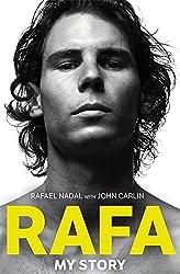 Rafa: My Story by Rafael Nadal (2011-08-18)