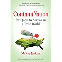 ContamiNation : My Quest to Survive in a Toxic World
