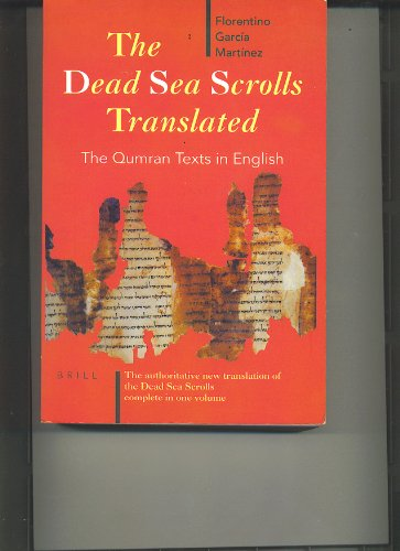 The Dead Sea Scrolls Translated: The Qumran Texts in English por Florentino Garcia Martinez