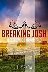 Breaking Josh 4 (Femdom erotica) (Blackwood Manor Training Center)