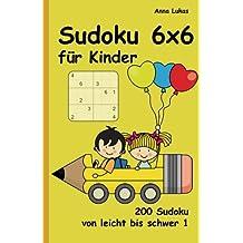 Sudoku 6x6 für Kinder: 200 Sudoku von leicht bis schwer 1