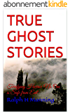 TRUE GHOST STORIES: Terrifying Horror  'No One is Safe from Evil'. (English Edition)
