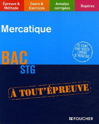 MERCATIQUE TERMINALE STG (Ancienne édition)