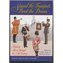 Sound the Trumpets, Beat the Drums: Military Music Through the 20th Century
