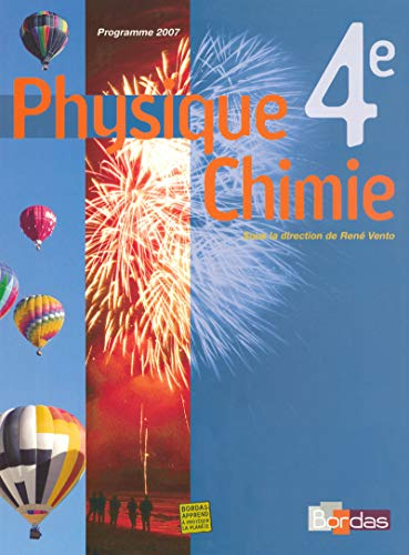 Physique Chimie 4e - Collection Regaud - Vento Manuel de l'élève  - Edition 2007