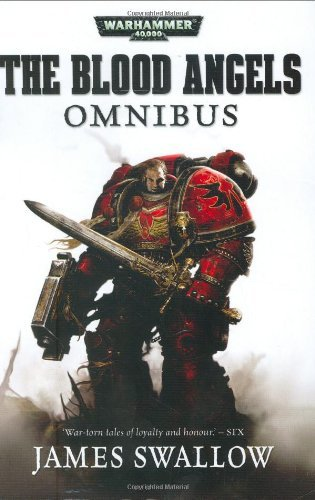 The Blood Angels Omnibus (Warhammer 40, 000) by James Swallow (2-Jun-2008) Paperback