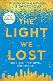 Front cover for the book The Light We Lost by Jill Santopolo