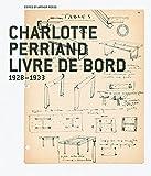 Charlotte Perriand, Livre de Bord 1928-1933