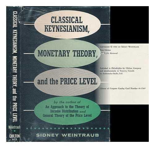 Classical Keynesianism : monetary theory and the p...