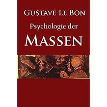 Psychologie der Massen: - (German Edition)