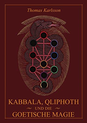 Kabbala, Qliphoth und die Goetische Magie (German Edition) di Thomas Karlsson