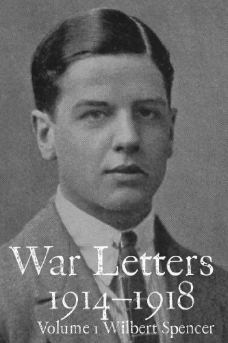 free kindle book War Letters 1914–1918, Vol. 1: From a Young British Officer at the Western Front during the First World War